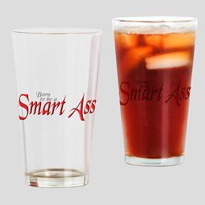 SMART ASS Drinking Glass