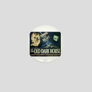 The Old Dark House Mini Button