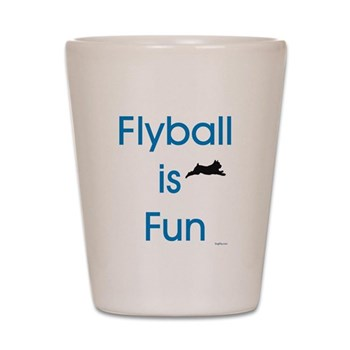 Flyball is Fun Shot Glass