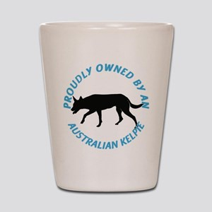 Proudly Owned Kelpie Shot Glass