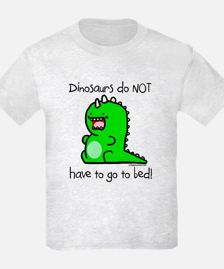 Dinos don't go to bed T-Shirt