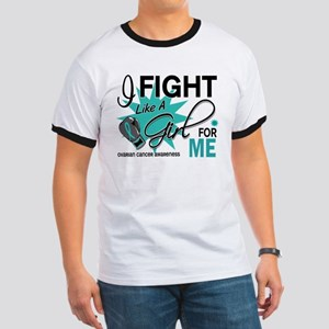 Fight Like a Girl For My Ovarian Cancer Ringer T