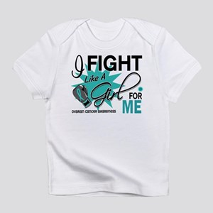 Fight Like a Girl For My Ovarian Cancer Infant T-S