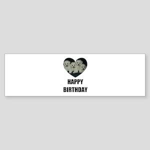 HAPPY BIRTHDAY BICHON PUPPIES Bumper Sticker