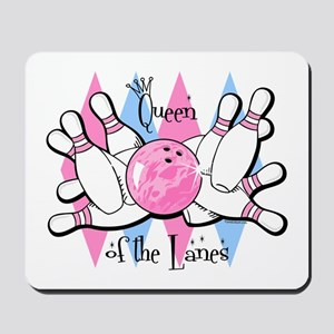 Queen of the Lanes Mousepad