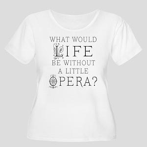Opera Singer Gift Women's Plus Size Scoop Neck T-S