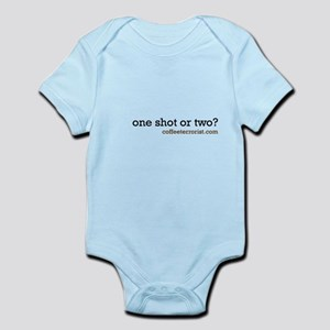 one shot or two? Infant Bodysuit