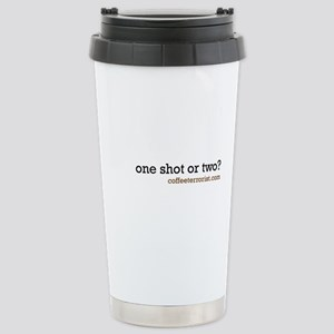 one shot or two? Stainless Steel Travel Mug