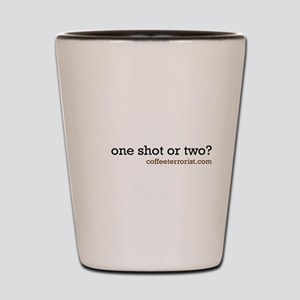 one shot or two? Shot Glass