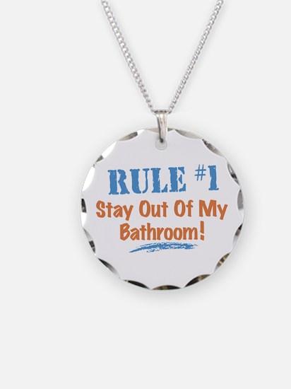 Rule #1 Bathroom Necklace