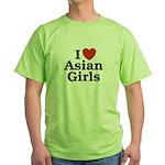 I love Asian Girls Green T-Shirt
