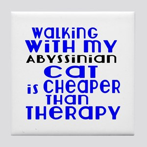 Walking With My Abyssinian Cat Tile Coaster