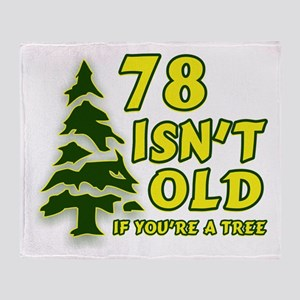78 Isn't Old, If You're A Tree Throw Blanket
