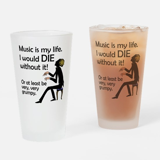 Music Is My Life Drinking Glass