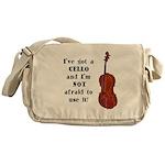 I've Got a Cello Messenger Bag