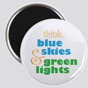 Think Blue Skies and Green Lights Skydiver Magnet