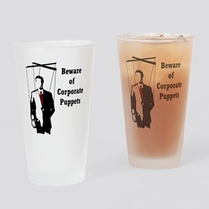 Beware of Corporate Puppets Drinking Glass