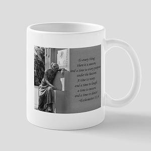Ecclesiastes 3:1,4 Mug