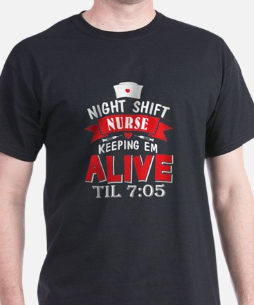 Night Shift Nurse T Shirt, Alive T Shirt T-Shirt
