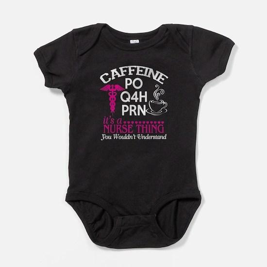 Caffeine T Shirt, It's A Nurse Thing Body Suit