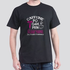 Caffeine T Shirt, It's A Nurse Thing T T-Shirt