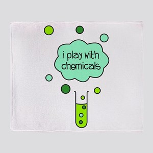 I Play with Chemicals Throw Blanket
