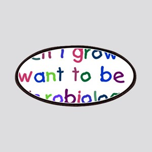 Grow Up - Microbiologist Patches