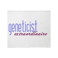Geneticist Extraordinaire Throw Blanket