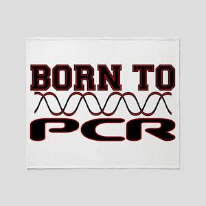 Born to PCR Throw Blanket