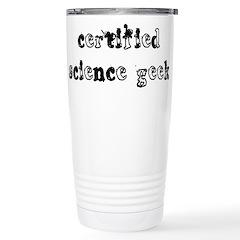 Certified Science Geek Stainless Steel Travel Mug