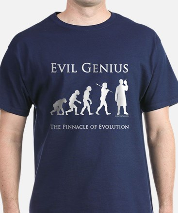 Pinnacle of evolution evil genius T-Shirt