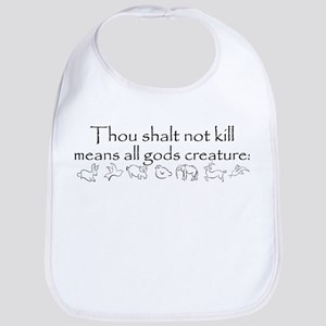 Thou shalt not kill Bib