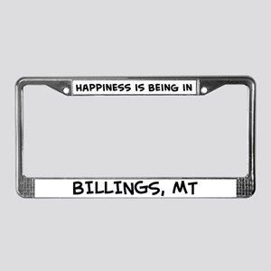 Happiness is Billings License Plate Frame