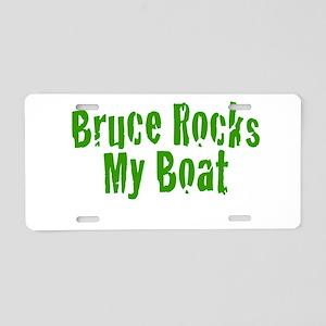 Bruce Rocks My Boat Aluminum License Plate