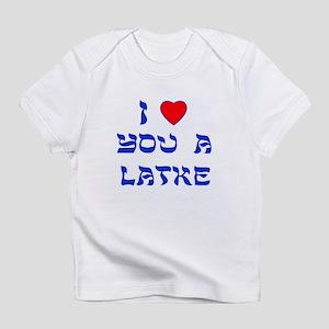 I Love You a Latke Infant T-Shirt