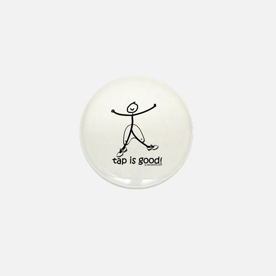 tap is good! DanceShirts.com Mini Button