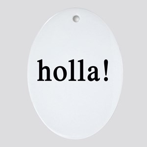 holla! Dog or people charm (Oval)