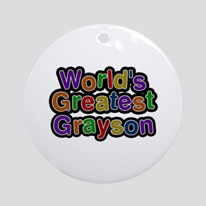 World's Greatest Grayson Round Ornament