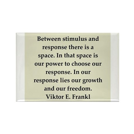 Viktor Frankl quote Rectangle Magnet (10 pack)