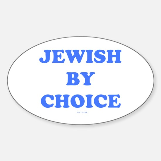 Jewish By Choice Sticker (Oval)