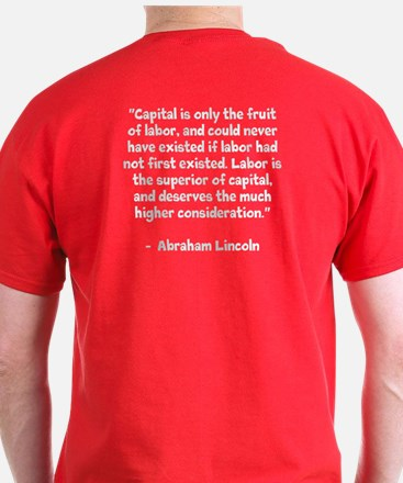 Labor Day Red Shirt w/ Message from Abe Lincoln