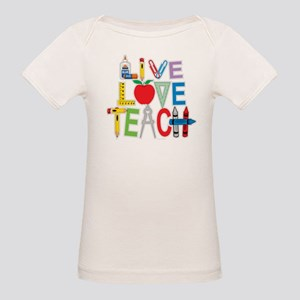 Live Love Teach Organic Baby T-Shirt
