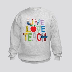 Live Love Teach Kids Sweatshirt