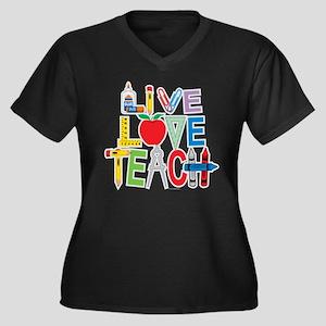 Live Love Teach Women's Plus Size V-Neck Dark T-Sh