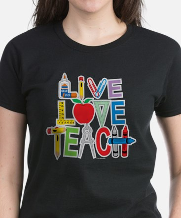 Live Love Teach Women's Dark T-Shirt