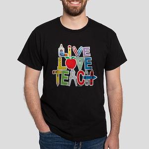 Live Love Teach Dark T-Shirt