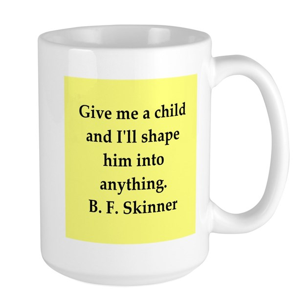 Bf Skinner Quotes: B F Skinner Quote Large Mug By Psychologyquotes