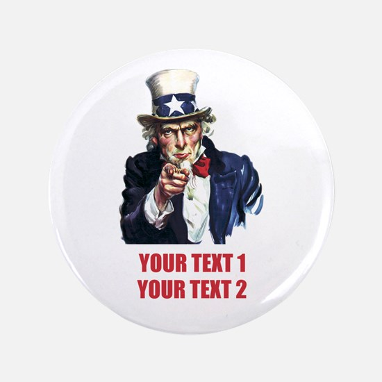 """[Your text] Uncle Sam 2 3.5"""" Button"""