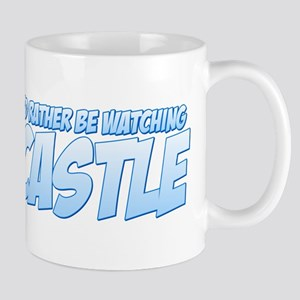 I'd Rather Be Watching Castle Mug