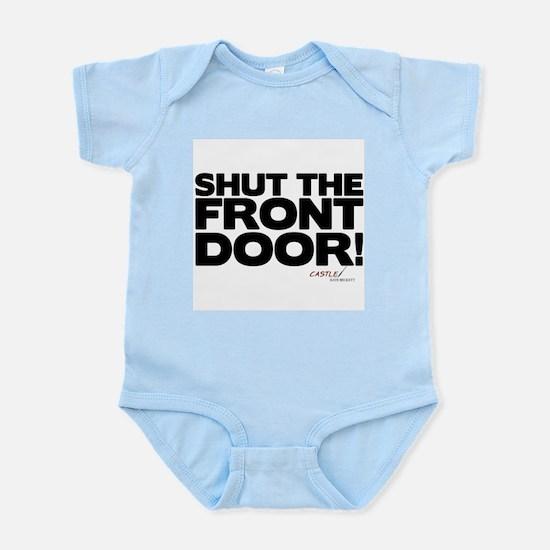 Shut the Front Door! Infant Bodysuit